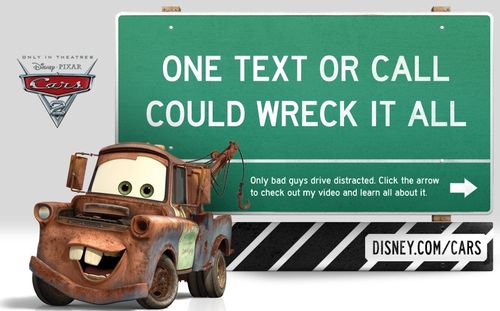 Cars 2 distraction campaign - Disney and U.S. DOT