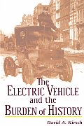 Electric Vehicles and the Burden of History